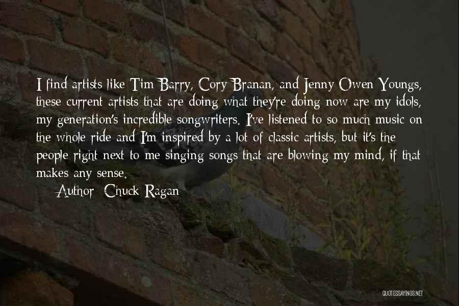 Mind And Music Quotes By Chuck Ragan