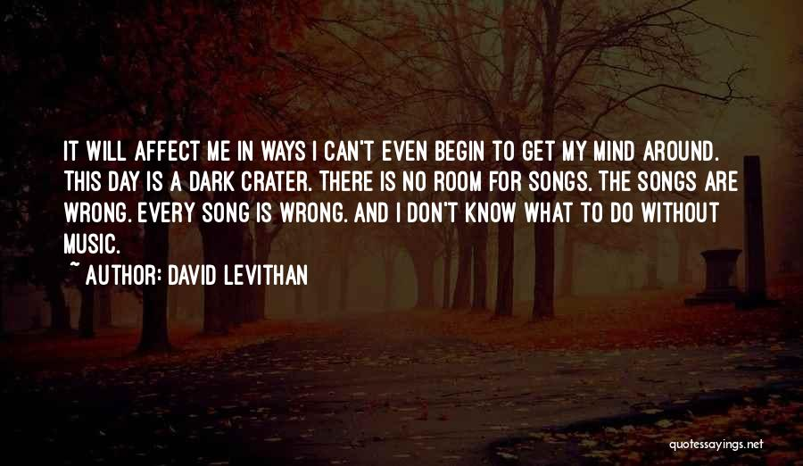 Mind And Music Quotes By David Levithan