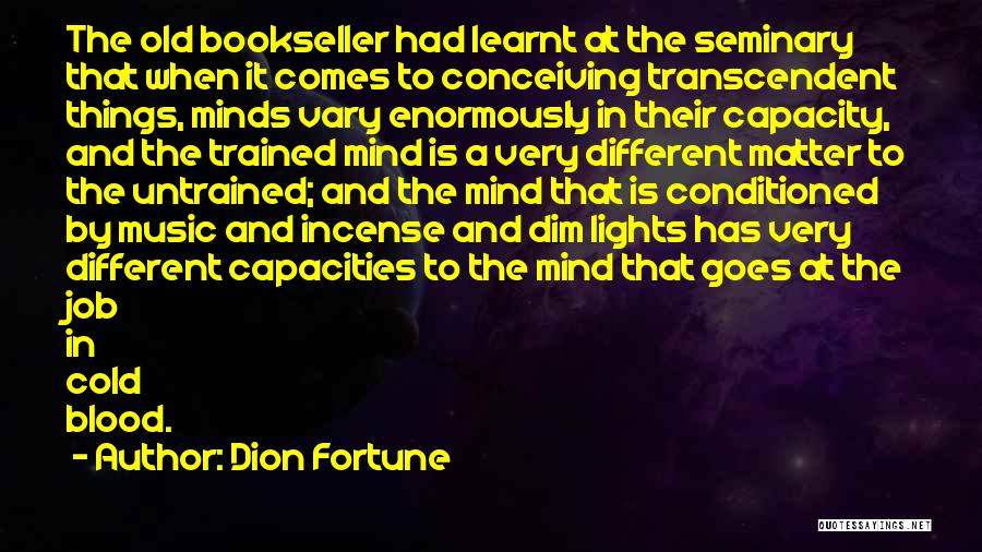 Mind And Music Quotes By Dion Fortune