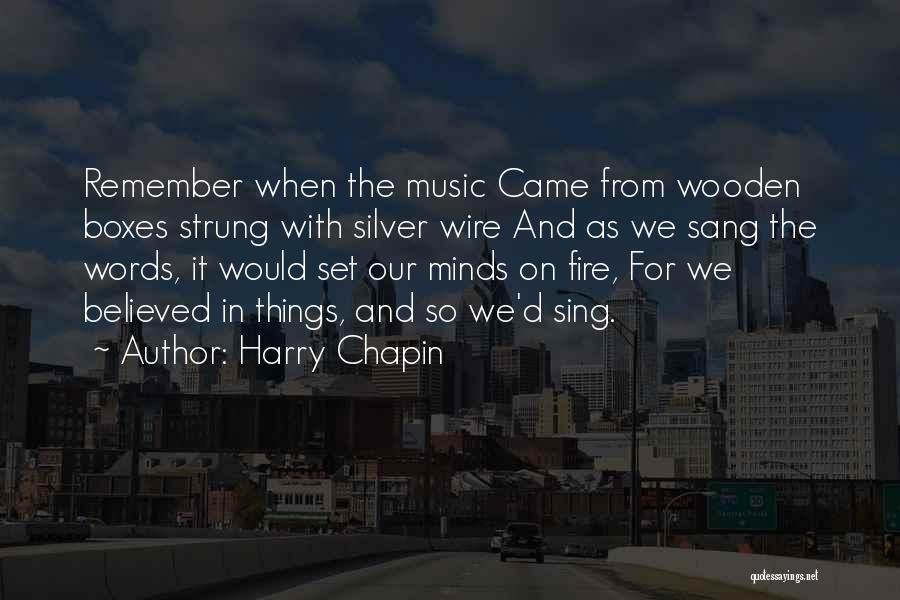 Mind And Music Quotes By Harry Chapin