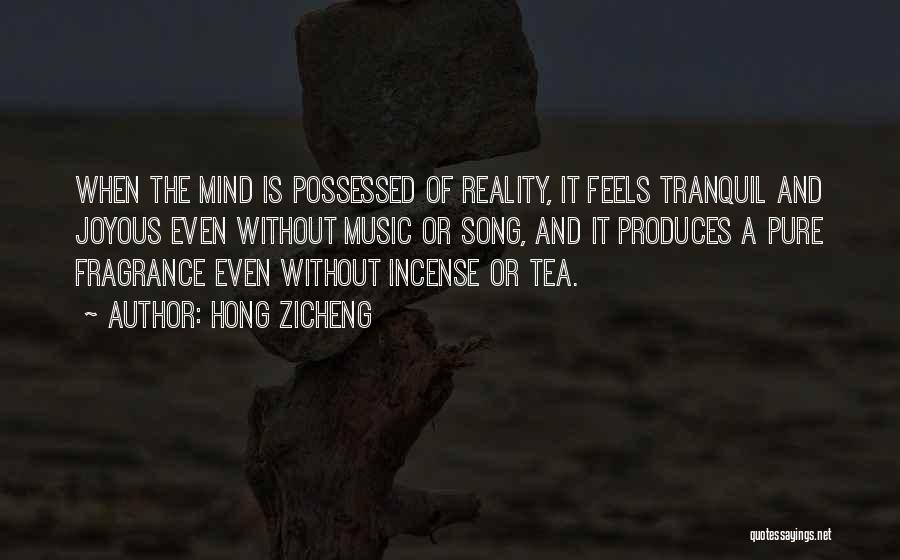 Mind And Music Quotes By Hong Zicheng
