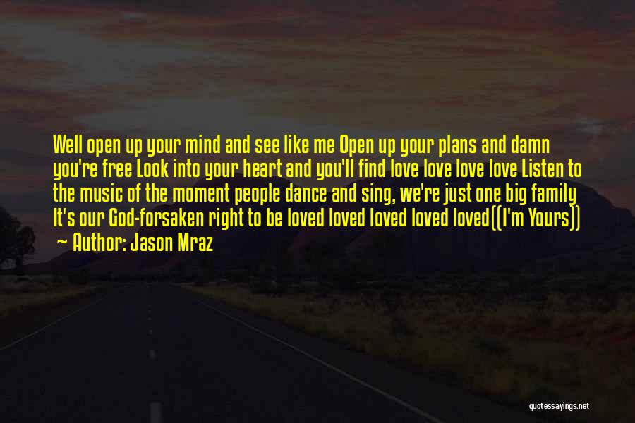Mind And Music Quotes By Jason Mraz