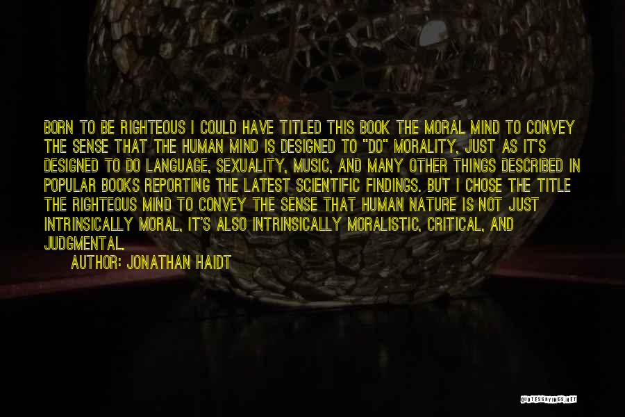 Mind And Music Quotes By Jonathan Haidt
