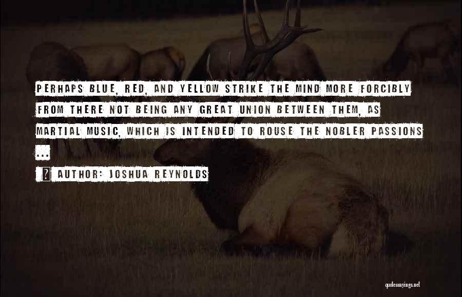 Mind And Music Quotes By Joshua Reynolds