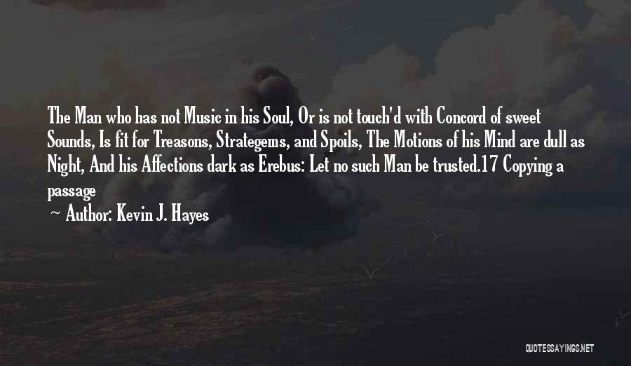 Mind And Music Quotes By Kevin J. Hayes