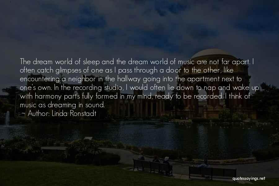 Mind And Music Quotes By Linda Ronstadt