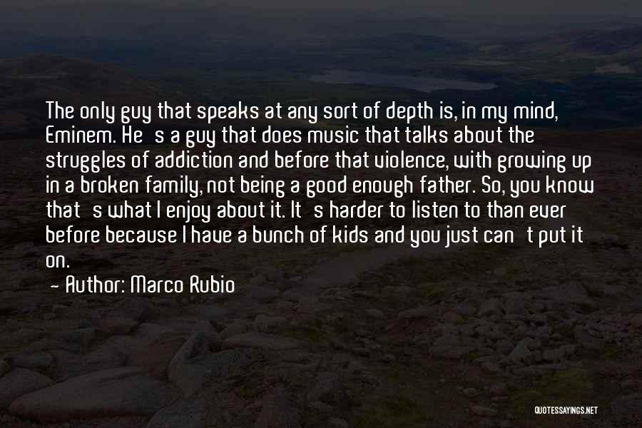 Mind And Music Quotes By Marco Rubio