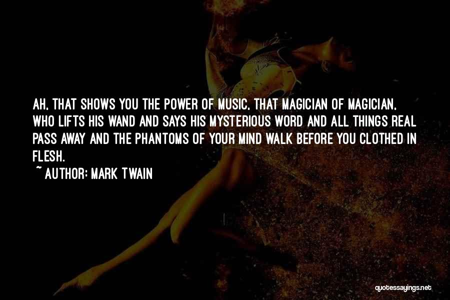 Mind And Music Quotes By Mark Twain