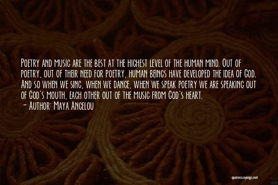 Mind And Music Quotes By Maya Angelou