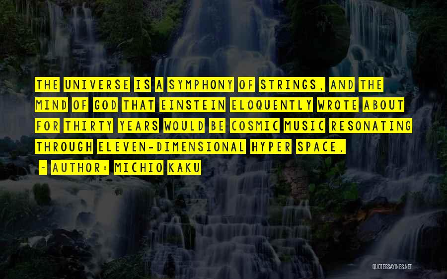 Mind And Music Quotes By Michio Kaku