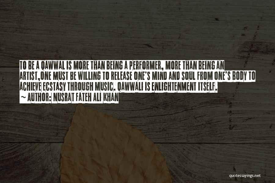 Mind And Music Quotes By Nusrat Fateh Ali Khan