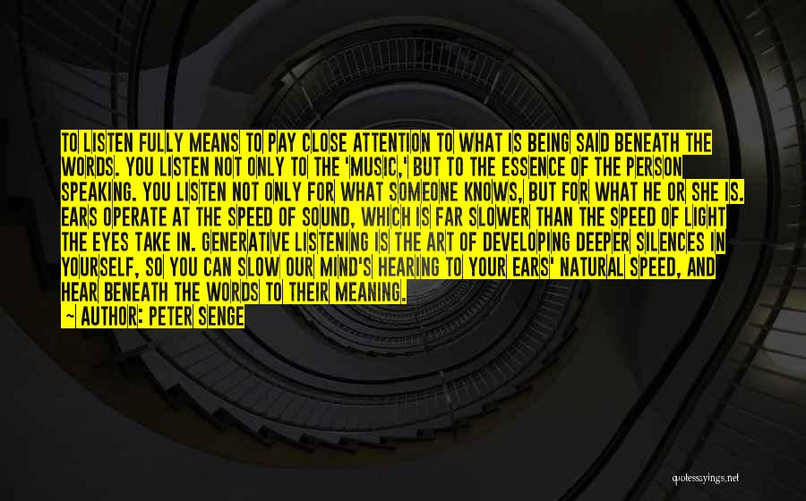 Mind And Music Quotes By Peter Senge