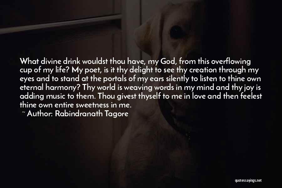 Mind And Music Quotes By Rabindranath Tagore