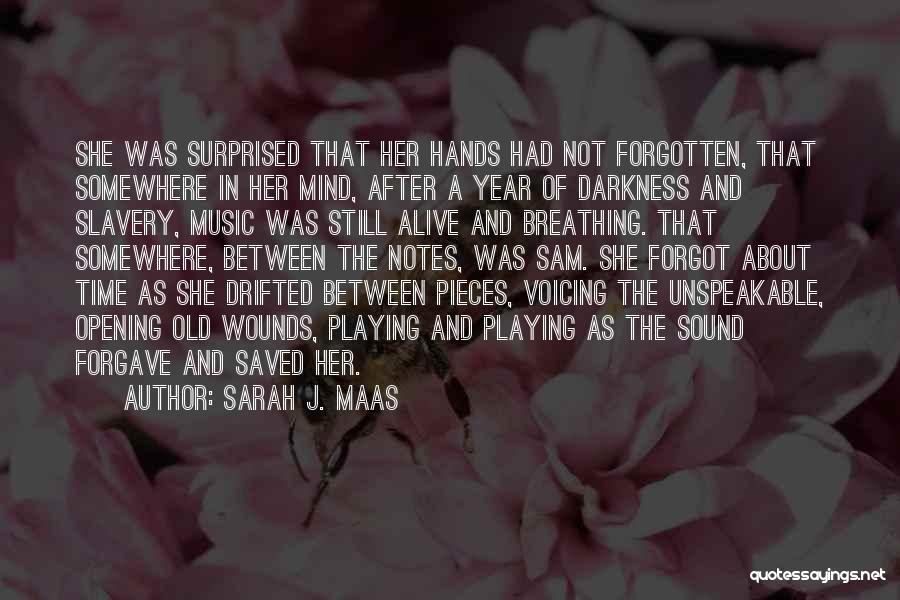 Mind And Music Quotes By Sarah J. Maas