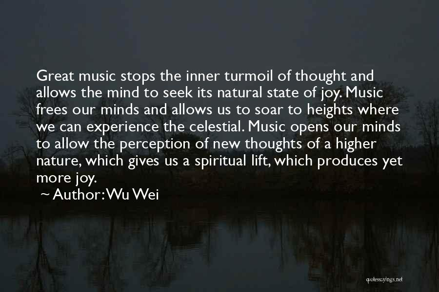 Mind And Music Quotes By Wu Wei