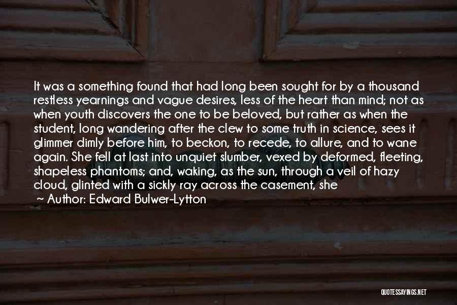 Mind Over Heart Quotes By Edward Bulwer-Lytton