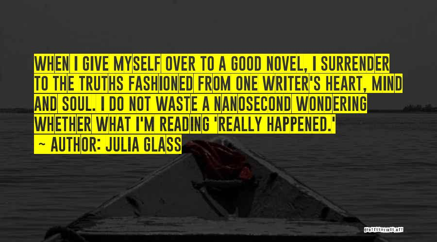 Mind Over Heart Quotes By Julia Glass