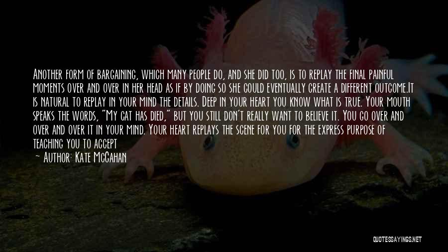 Mind Over Heart Quotes By Kate McGahan