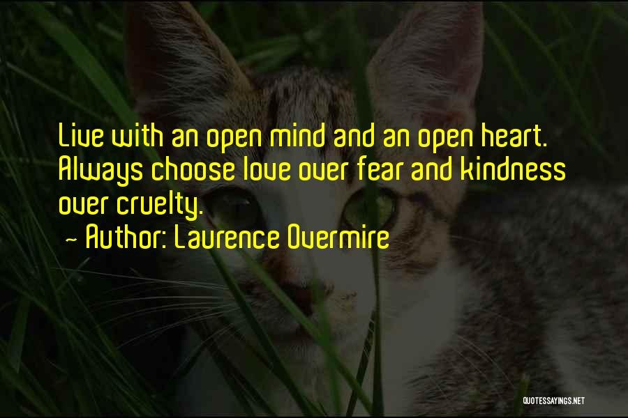 Mind Over Heart Quotes By Laurence Overmire