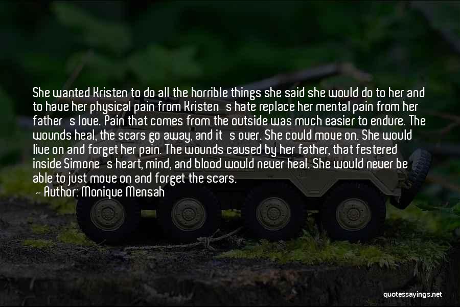 Mind Over Heart Quotes By Monique Mensah