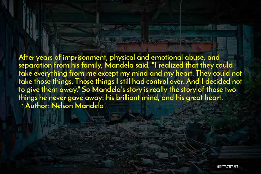 Mind Over Heart Quotes By Nelson Mandela