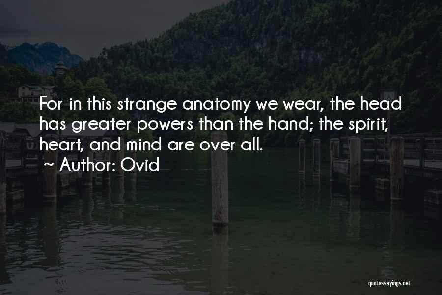 Mind Over Heart Quotes By Ovid