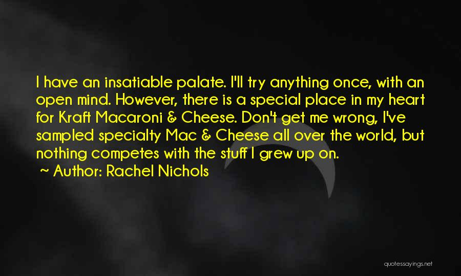 Mind Over Heart Quotes By Rachel Nichols
