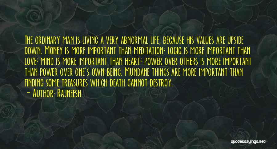 Mind Over Heart Quotes By Rajneesh