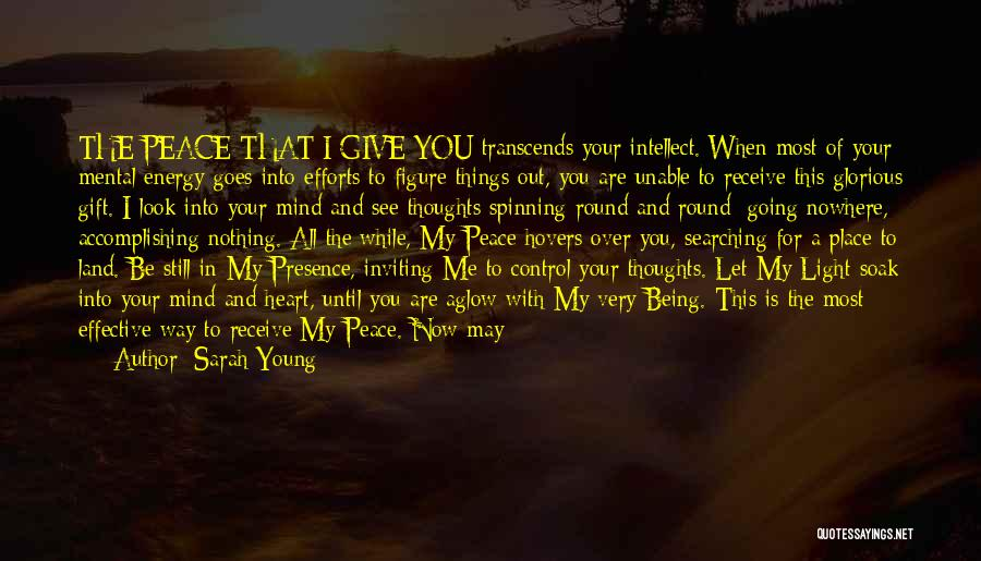 Mind Over Heart Quotes By Sarah Young