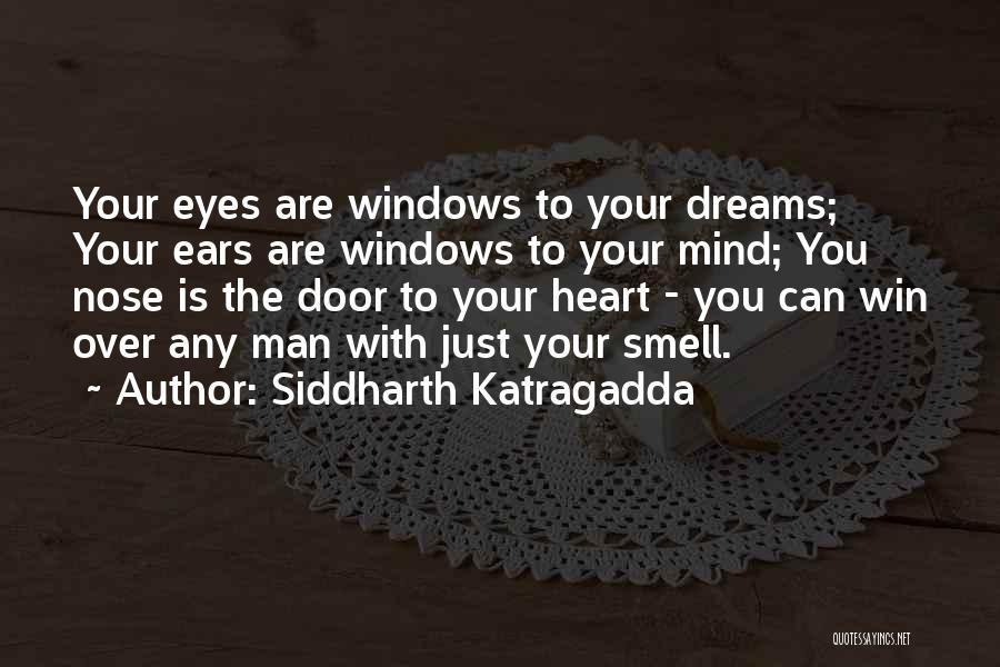 Mind Over Heart Quotes By Siddharth Katragadda
