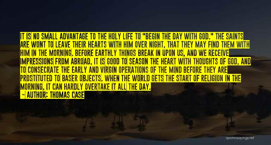 Mind Over Heart Quotes By Thomas Case