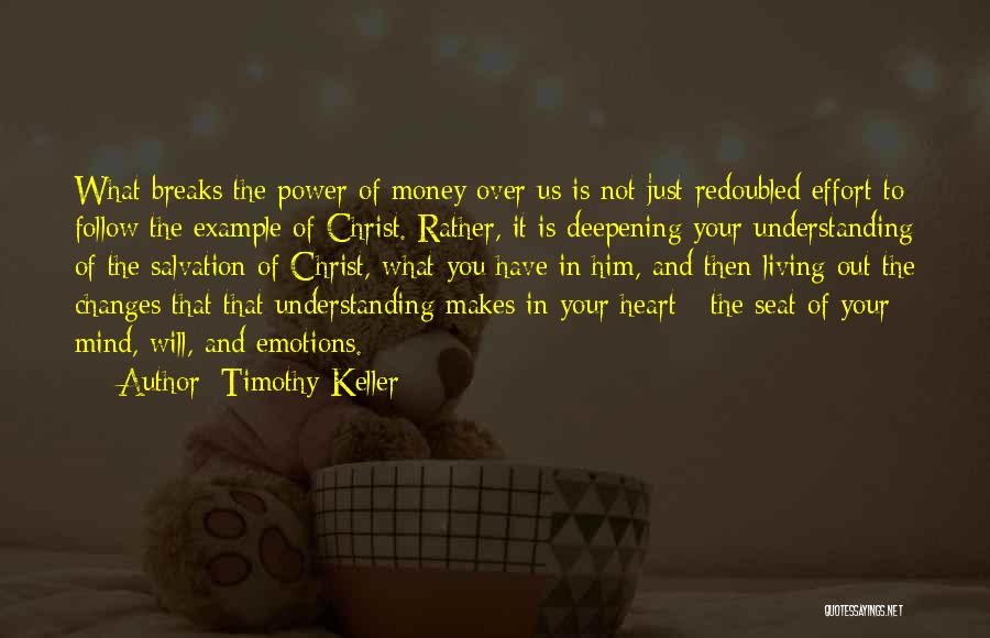 Mind Over Heart Quotes By Timothy Keller