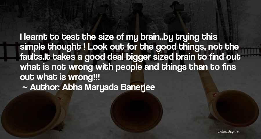 Mind Vs Brain Quotes By Abha Maryada Banerjee