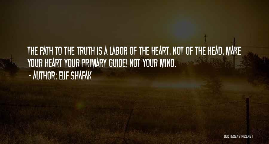 Mind Your Head Quotes By Elif Shafak