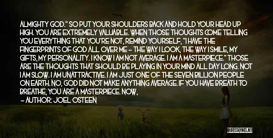 Mind Your Head Quotes By Joel Osteen