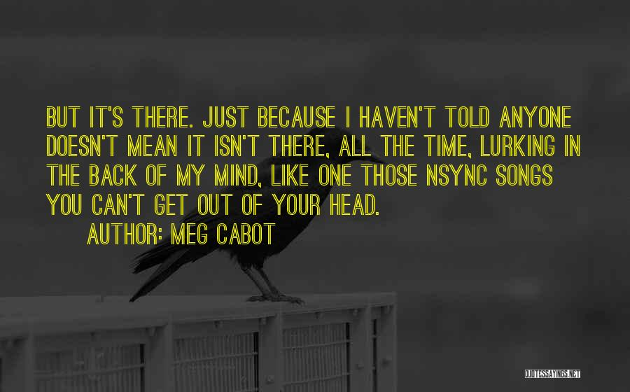 Mind Your Head Quotes By Meg Cabot