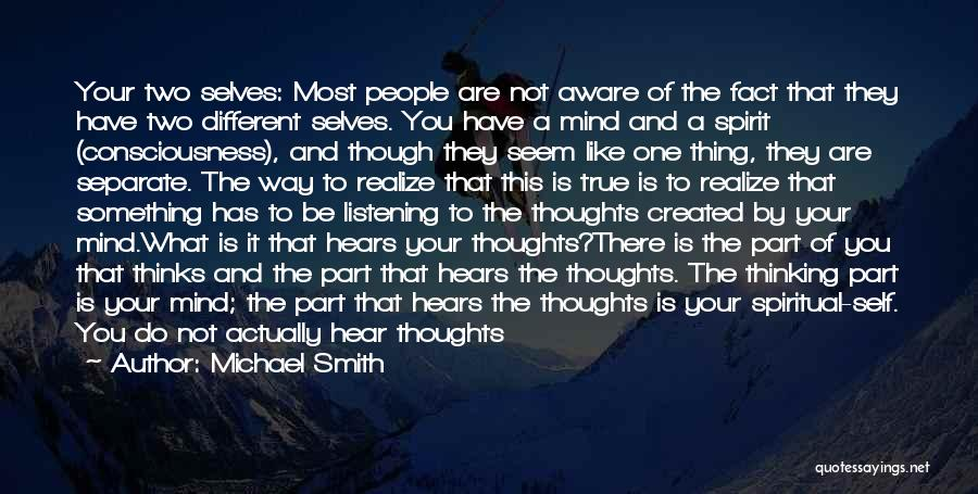 Mind Your Head Quotes By Michael Smith