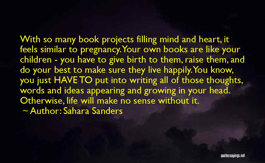 Mind Your Head Quotes By Sahara Sanders