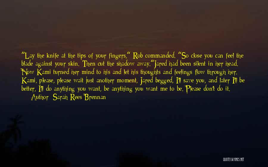 Mind Your Head Quotes By Sarah Rees Brennan