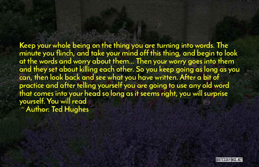 Mind Your Head Quotes By Ted Hughes