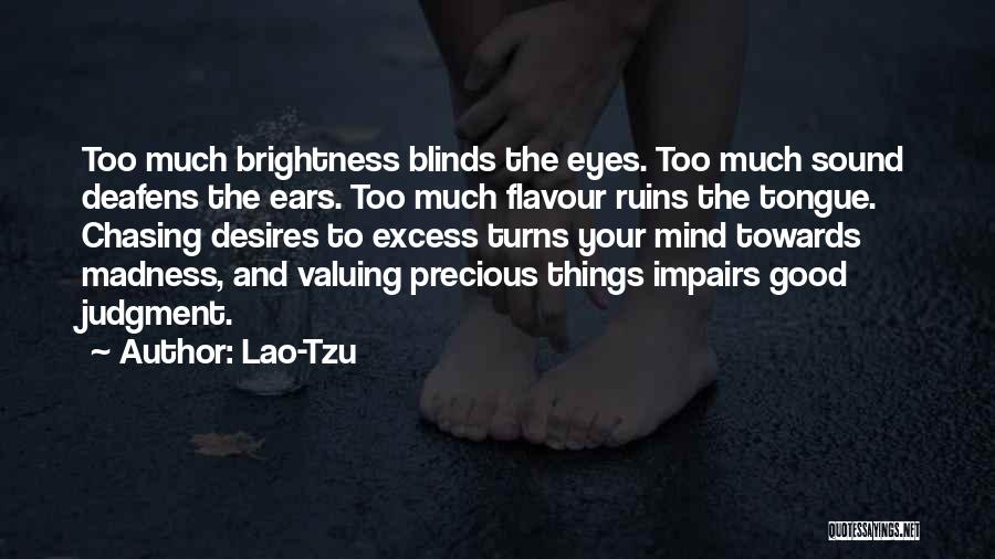 Mind Your Tongue Quotes By Lao-Tzu