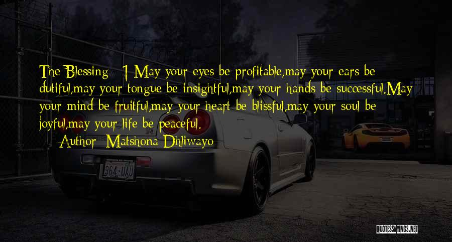 Mind Your Tongue Quotes By Matshona Dhliwayo