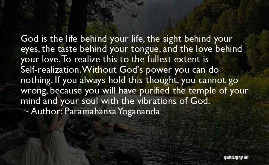 Mind Your Tongue Quotes By Paramahansa Yogananda