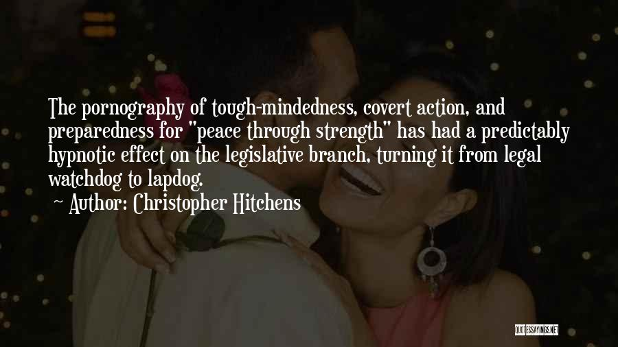 Mindedness Quotes By Christopher Hitchens