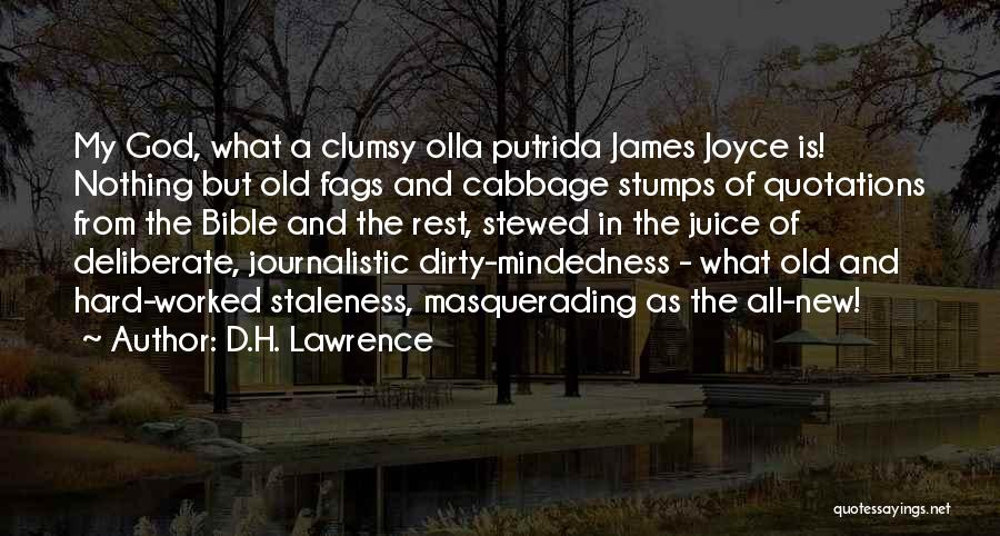 Mindedness Quotes By D.H. Lawrence