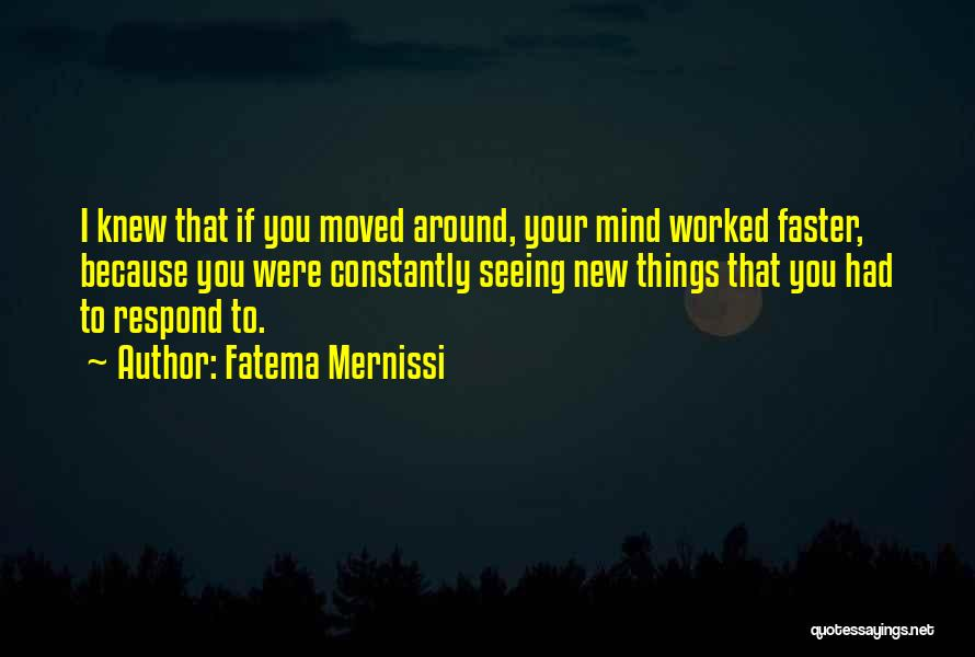 Mindedness Quotes By Fatema Mernissi