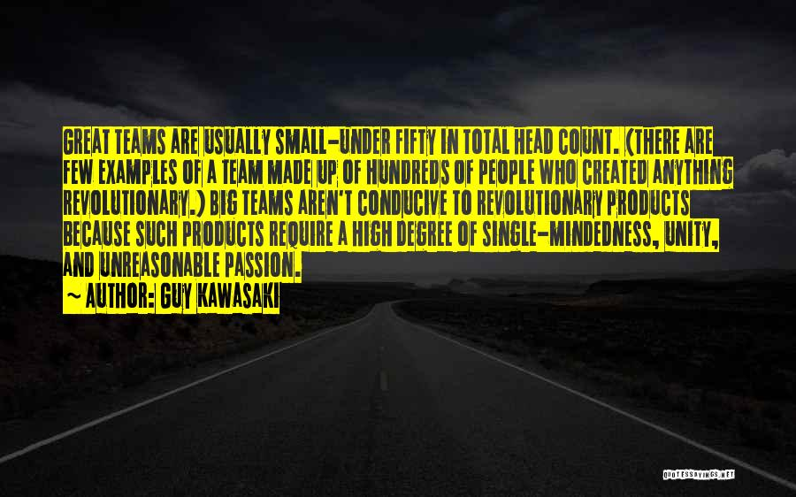 Mindedness Quotes By Guy Kawasaki