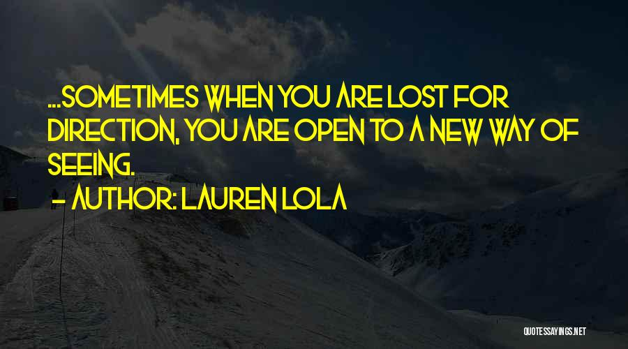 Mindedness Quotes By Lauren Lola