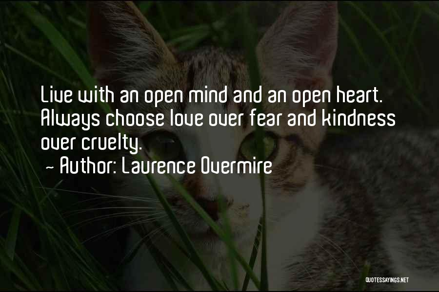 Mindedness Quotes By Laurence Overmire
