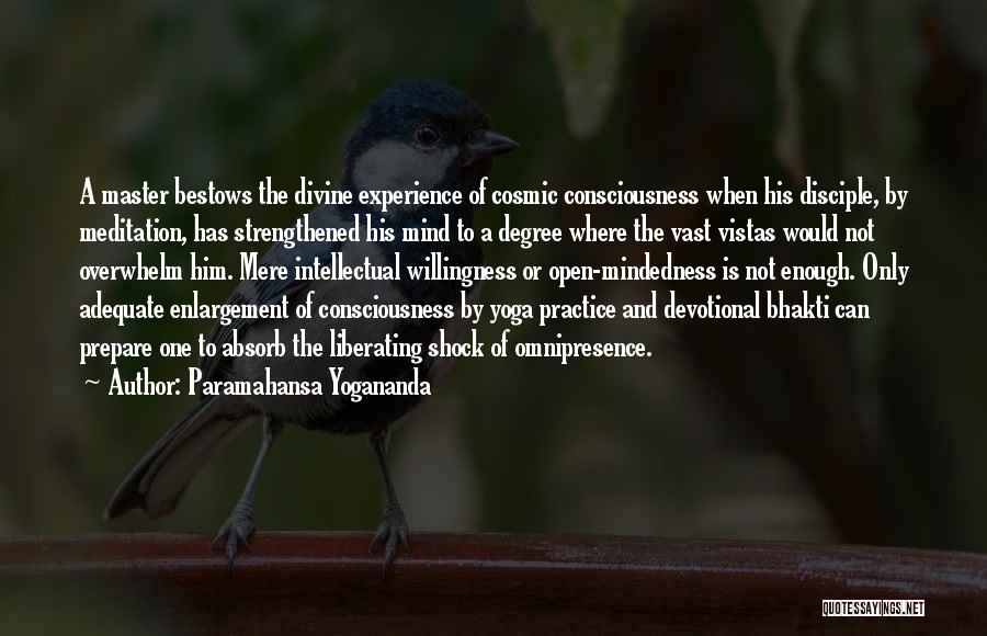 Mindedness Quotes By Paramahansa Yogananda